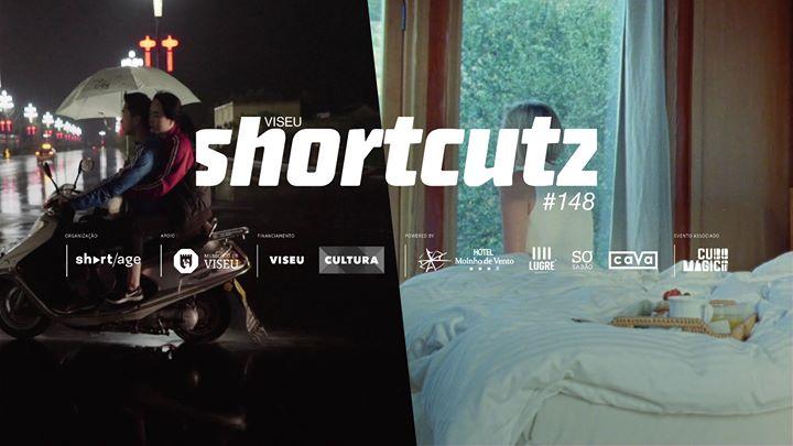 Shortcutz VISEU - sessão #148 - curtas