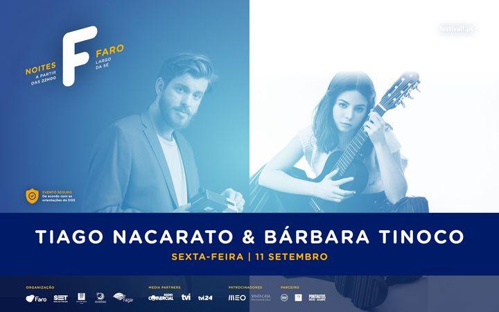 Tiago Nacarato & Bárbara Tinoco | Noites F