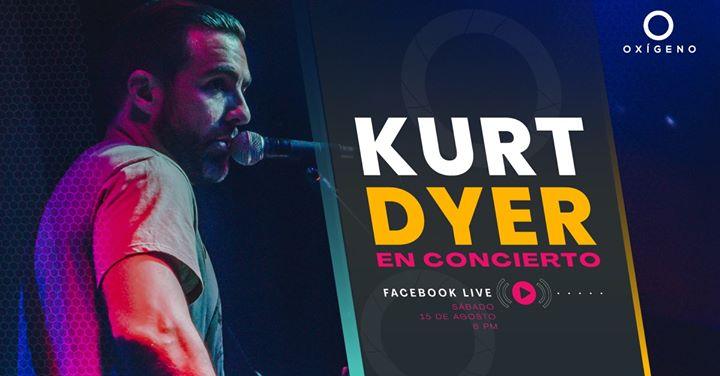 Oxígeno Al Aire: Kurt Dyer Facebook Live