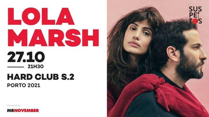 Suspeitos apresentam Lola Marsh (nova data 27/10/2021)