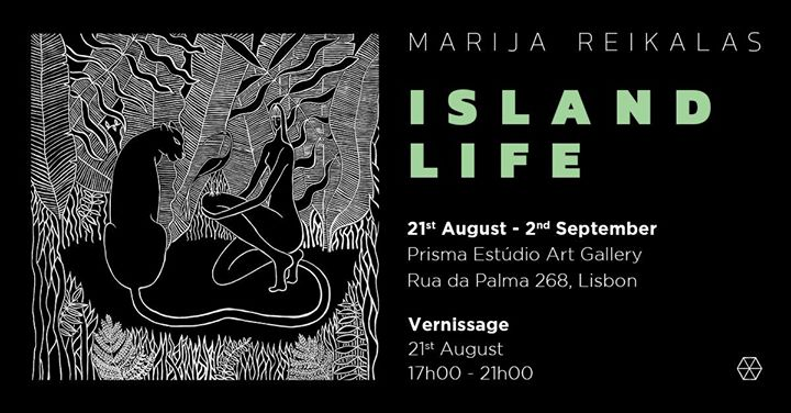 Exhibition: Marija Reikalas - Island Life