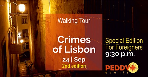 Walking Tour 'Crimes Of Lisbon'