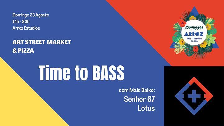 Time to BASS w/ Mais Baixo | Art Market