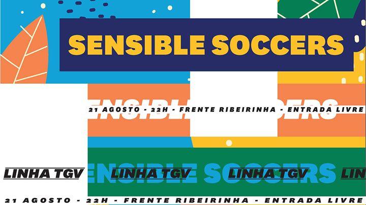 Sensible Soccers // Linha TGV // Prá Frente Barcelos
