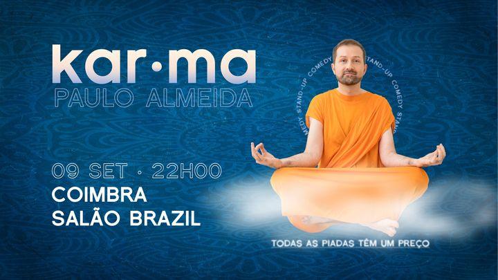 Karma em Coimbra // Paulo Almeida