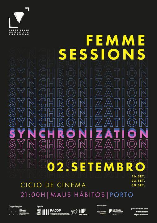 FEMME Sessions #30 Porto Femme Synchronization - Maus Hábitos