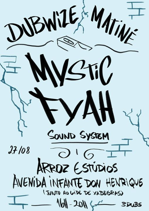 Dubwise Matiné #2: Powered by Mystic Fyah Sound System