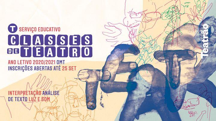 Classes de Teatro 2020/21 - Inscrições
