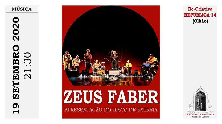 ZEUS FABER - Apresentação de CD de estreia