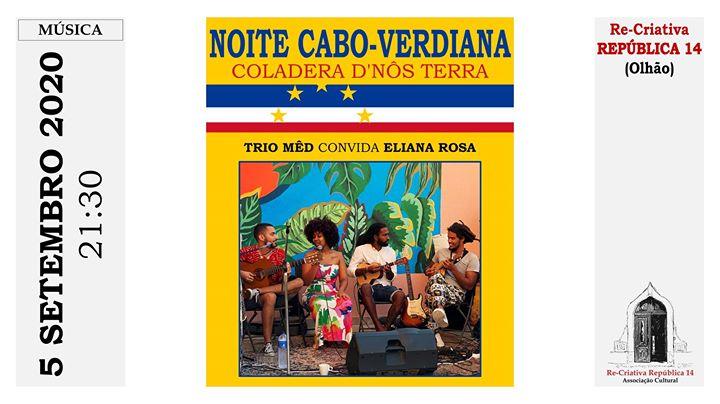 Música de Cabo Verde -Trio Mêd com Eliana Rosa