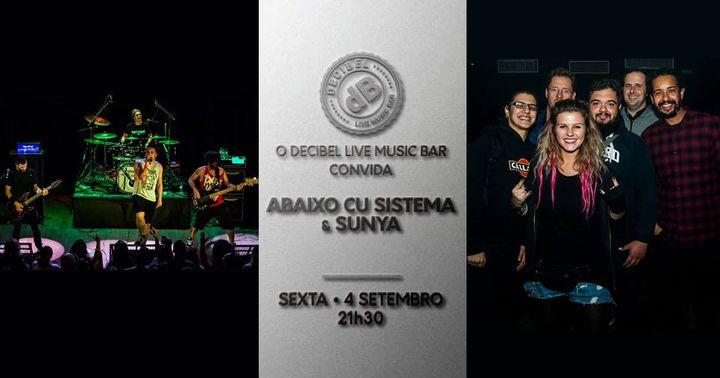 Abaixo Cu Sistema + Sunya 4 Setembro - Decibel Bar Setubal