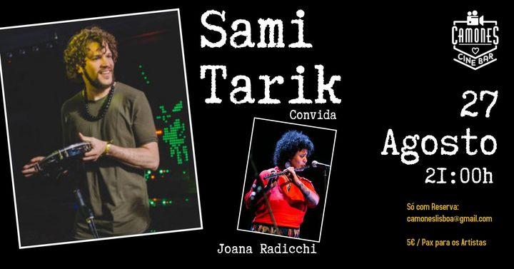 Sami Tarik - convida Joana Radicchi