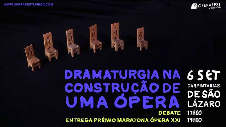 Dramaturgia na Construção de uma Ópera - Óperafest Lisboa 2020