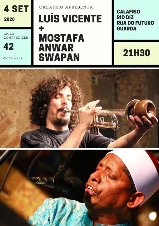 ContraDizer_42 LUÍS VICENTE - trompete | MOSTAFA ANWAR - voz, tambura, harmónica.