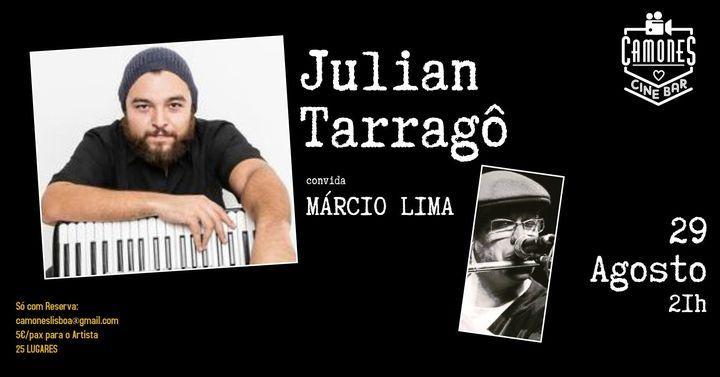 Julian Tarragô convida Márcio Lima
