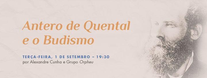 Antero de Quental e o Budismo // Conferência-recital