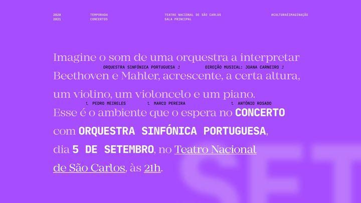 Orquestra Sinfónica Portuguesa e Joana Carneiro com Pedro Meireles, Marco Pereira e António Rosado: Beethoven e Mahler