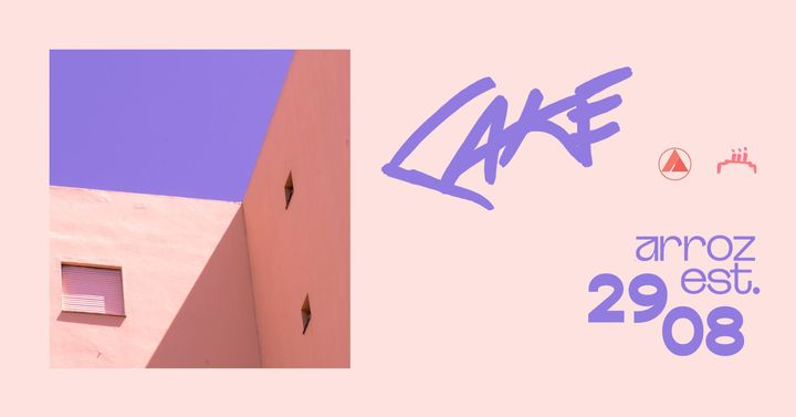 [[SOLD OUT  // GUEST LIST ONLY]]Afternoon CAKE @ Arroz Estudios