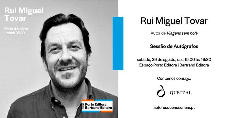 Sessão de autógrafos com Rui Miguel Tovar