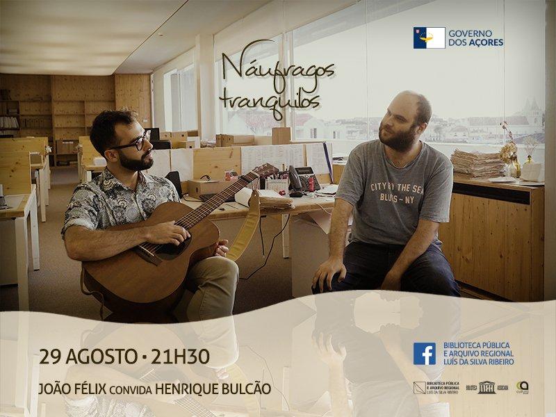 Náufragos Tranquilos  - com João Félix.