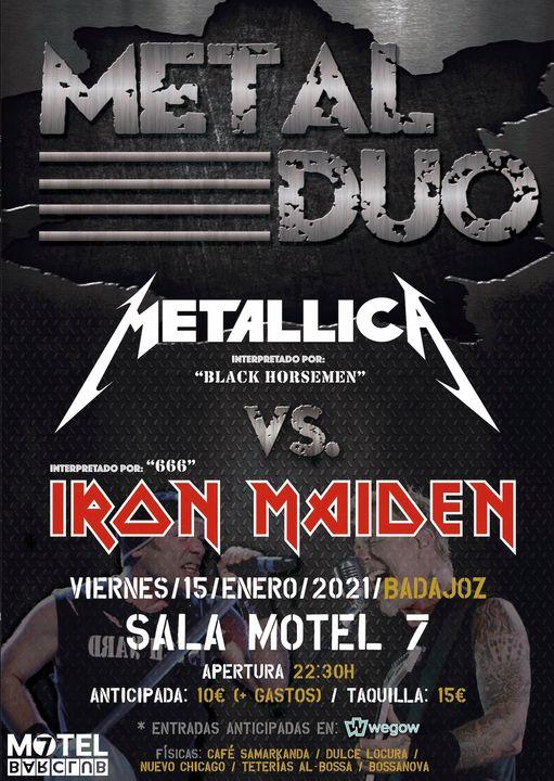 METAL DUO - Metallica VS Iron Maiden (Sala Motel 7 - Badajoz)