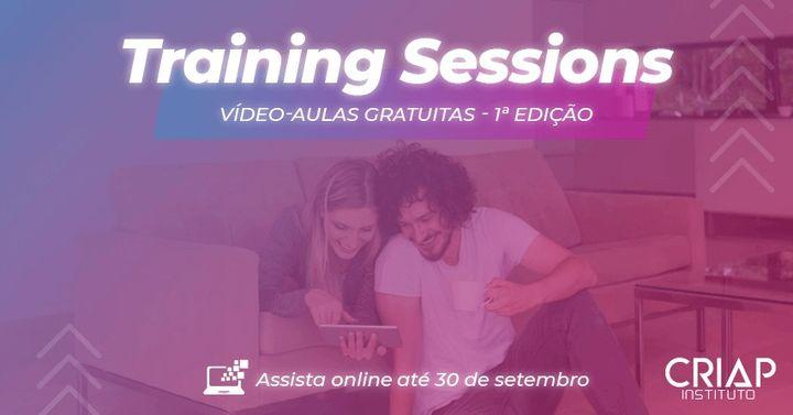 Training Sessions: Vídeo-Aulas Gratuitas - 1ª Edição