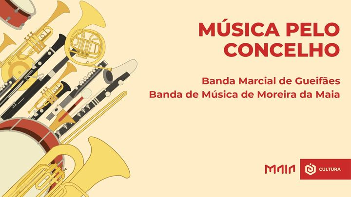 'Música pelo Concelho' - Cidade da Maia