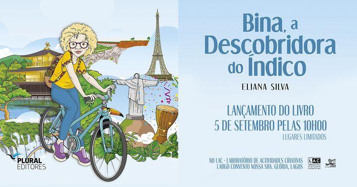Lançamento do livro: Bina, a Descobridora do Índico, de Eliana Silva. Lagos, Portugal