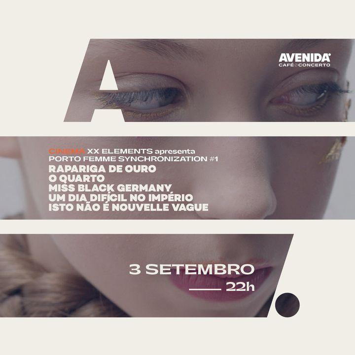FEMME Sessions #16 | Porto Femme Synchronization - Av. Café Concerto | Aveiro
