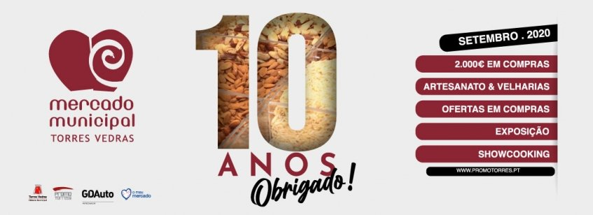 10 Anos – Mercado Municipal de Torres Vedras - Obrigado!