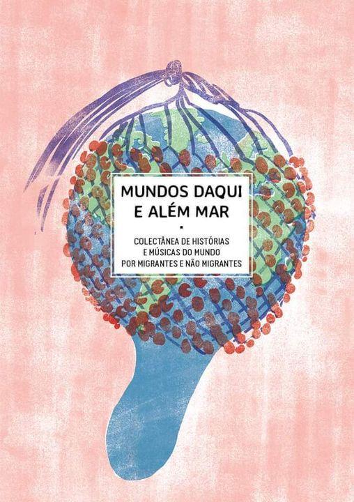 Leituras com Migrantes e Concerto Batucaria - Apresentação da revista literária 'Mundos daqui e além mar'