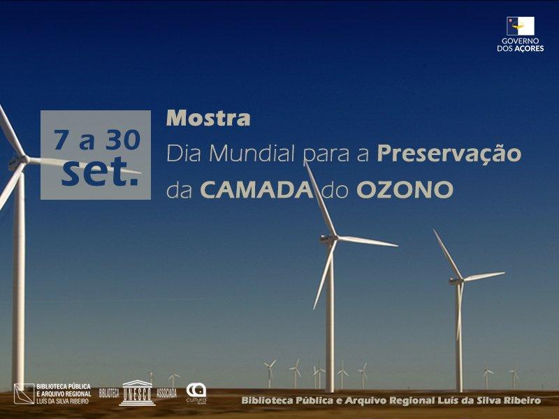 Dia Mundial para a Preservação da Camada do Ozono