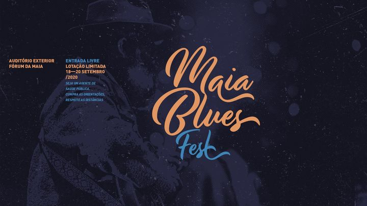 Maia Blues Fest - Festival Internacional de Blues
