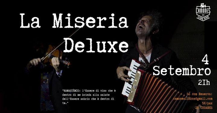 La Miseria Deluxe