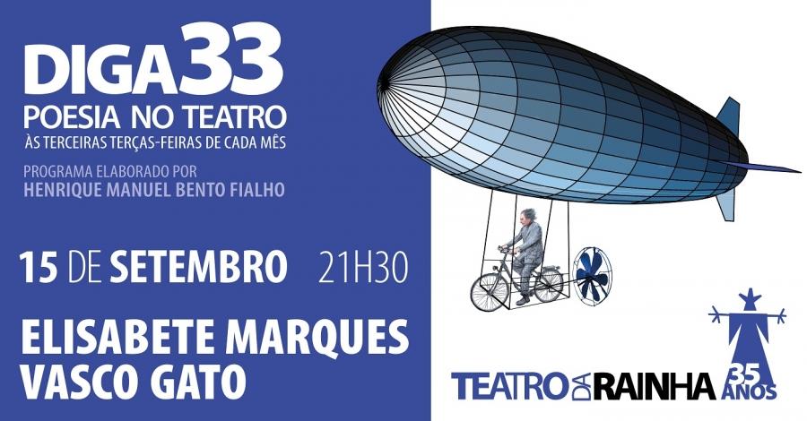 Diga 33 com Elisabete Marques e Vasco Gato