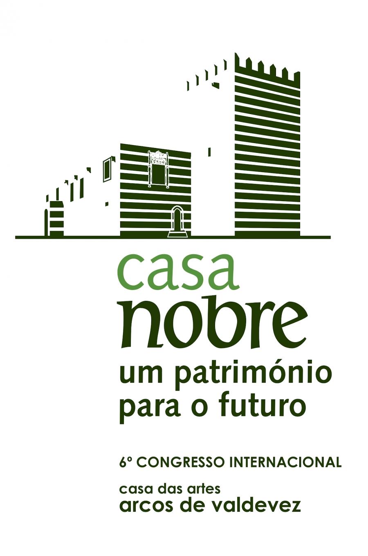 Casa Nobre: um Património para o Futuro