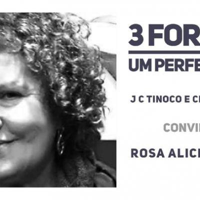 3 formam um perfeito par | Rosa Alice Branco