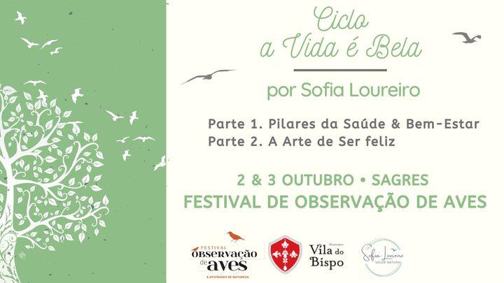 Ciclo A Vida é Bela • Sagres Birdwacthing Festival