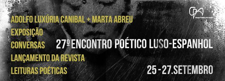 27º Encontro Poético Luso-Espanhol-domingo, 27 (leituras poéticas)