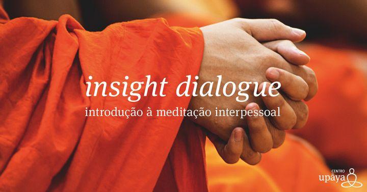 insight dialogue | introdução à meditação interpessoal | curso online