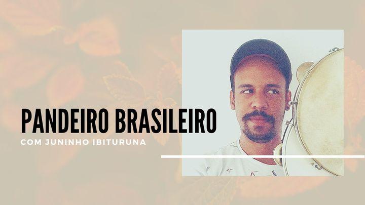 Aula de Pandeiro Brasileiro | Com Juninho Ibituruna
