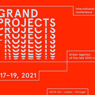 Grand Projects - Urban legacies of the late 20th Century