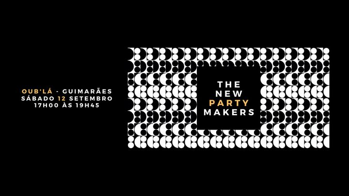 The New Party Makers • Oub'Lá