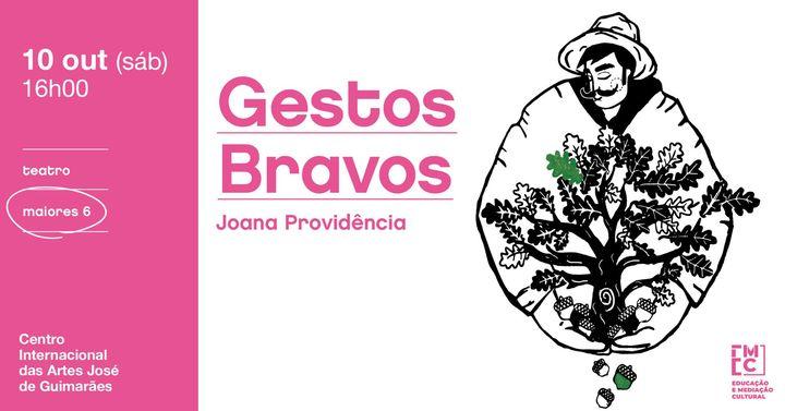 Gestos Bravos • Joana Providência