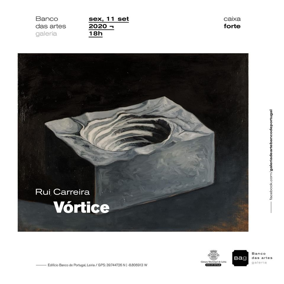 Vórtice: Exposição de Rui Carreira