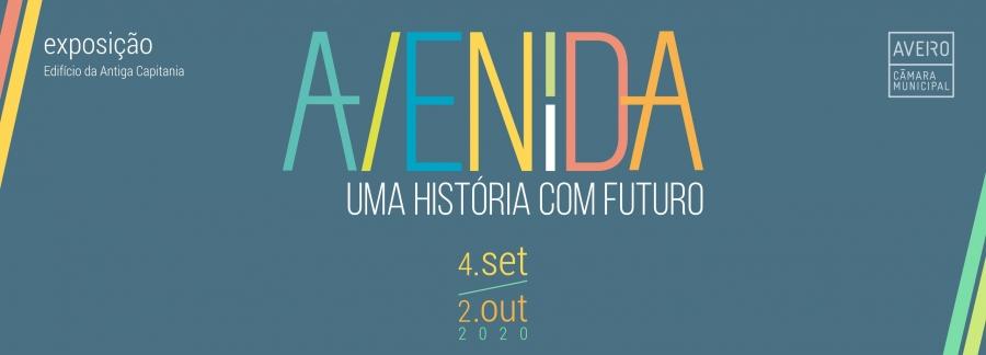 Visita - Exposição 'Avenida. Uma História com Futuro'