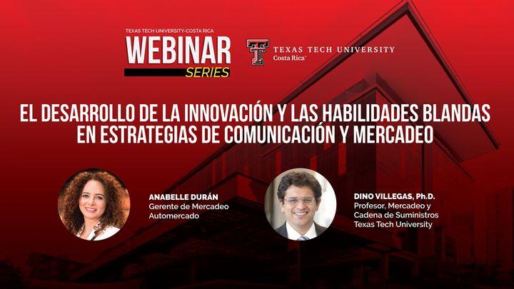 El desarrollo de la innovación y las habilidades blandas en estrategias de comunicación y mercadeo