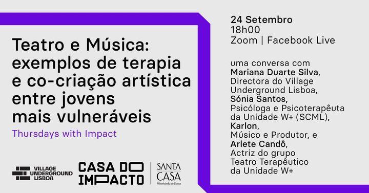 Thursdays with Impact by Acorde Maior |  Teatro e Música: exemplos de terapia e co-criação artística entre jovens mais vulneráveis