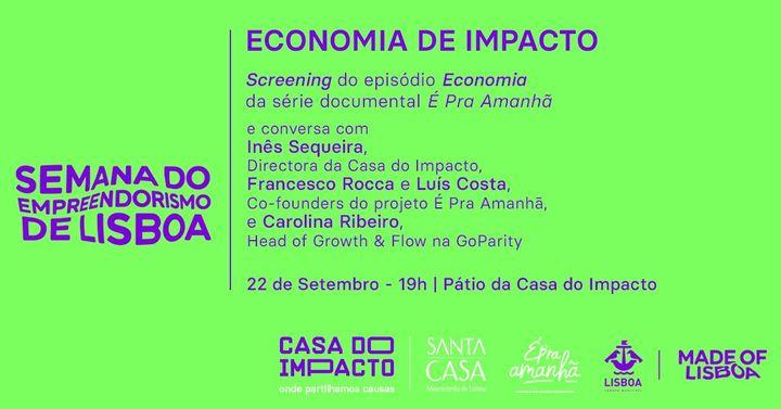 Economia de Impacto | Screening e Talk