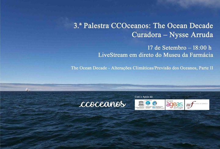 3.ª Palestra CCOceanos:The Ocean Decade -Curadora – Nysse Arruda